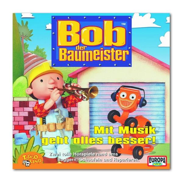CD Bob der Baumeister: Mit Musik geht alles besser! (09)